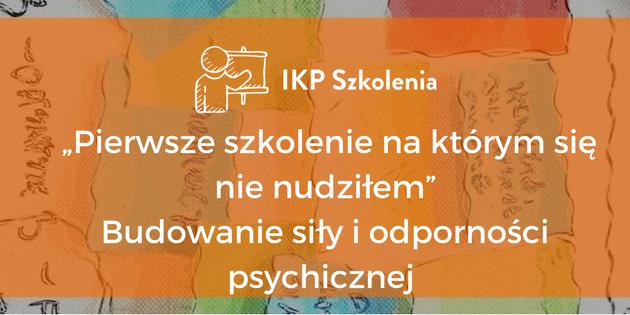 IKP Szkolenia Budowanie siły i odporności psychicznej